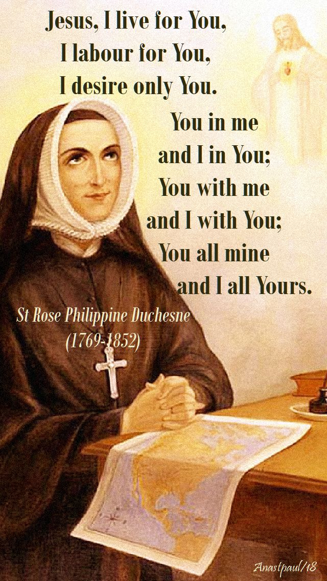 jesus i liove for you, i labour for you - st rose duchesne - 18 nov 2018