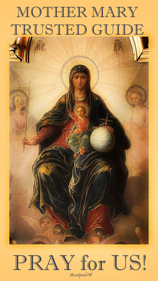 mother mary trusted guide pray for us 1 nov 2018