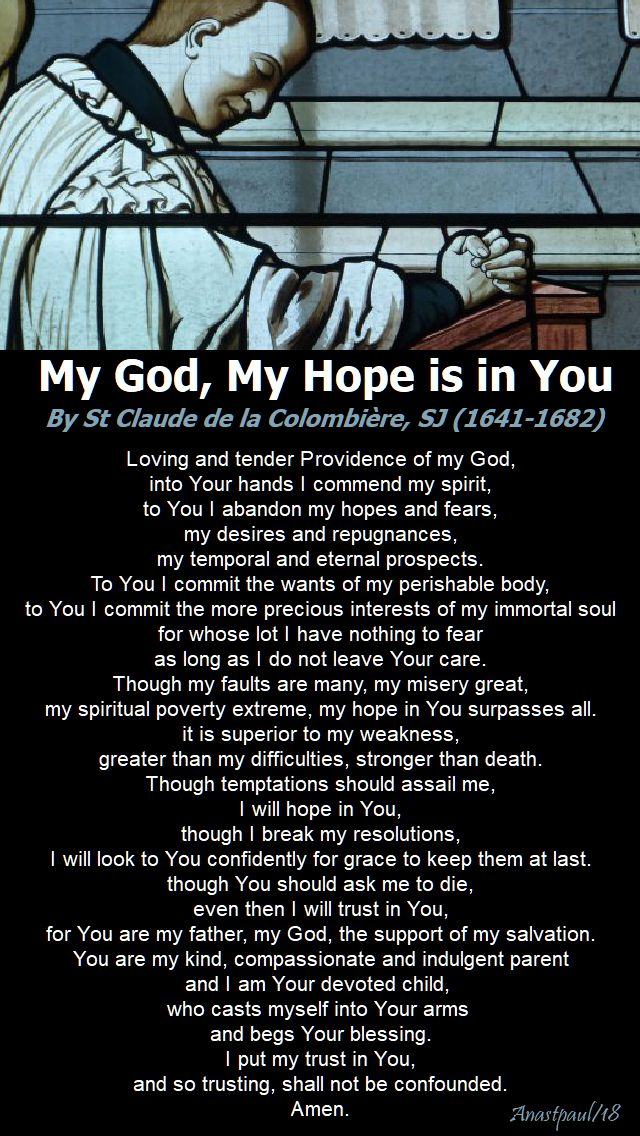my god, my hope is in you - 22 november - st claude de la colombiere