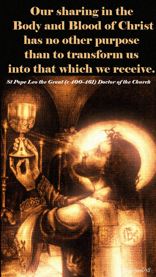 our sharing int he body and blood - st pope leo the great 10 nov 2018