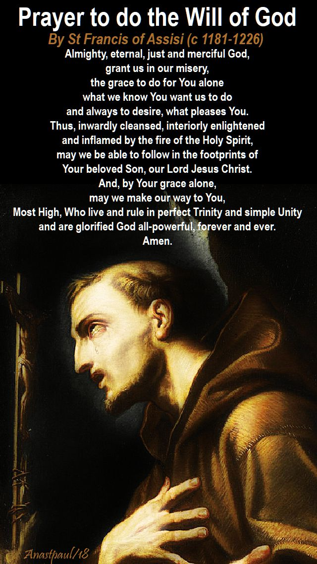 prayer to do the will of god by st francis of assisi - 29 nov 2018