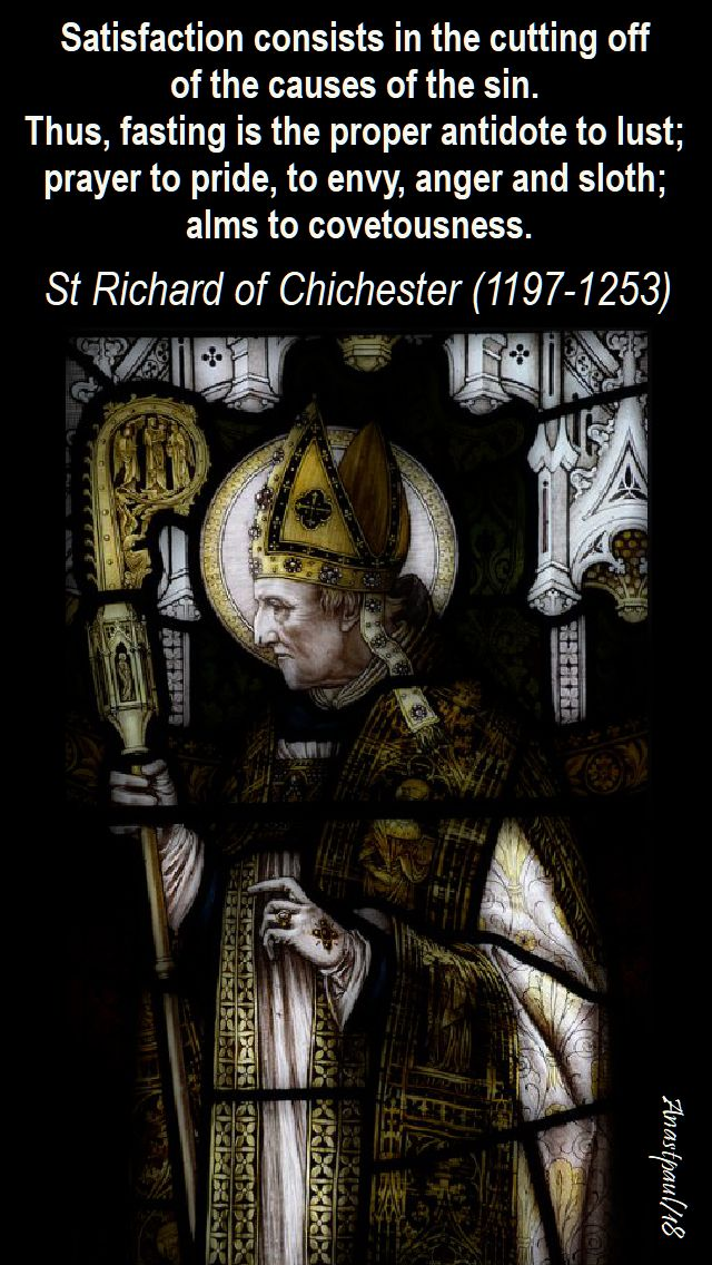 satisfaction consists - st richard of chichester speaking of alms - 26 nov 2018