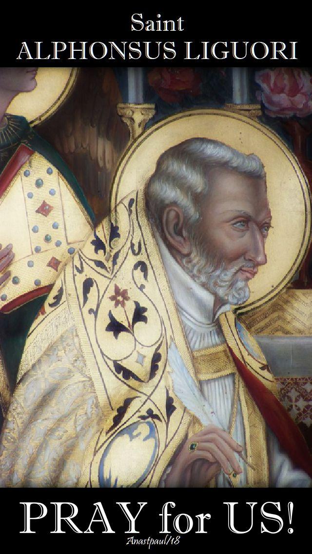 st alphonsus liguori pray for us 1 august 2018