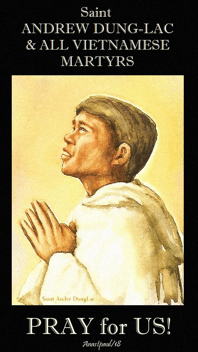 st andrew dung lac and all vietnames martyrs pray for us 24 nov 2018