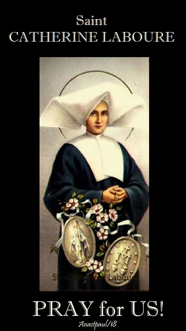 st catherine laboure pray for us - 28 nov 2018