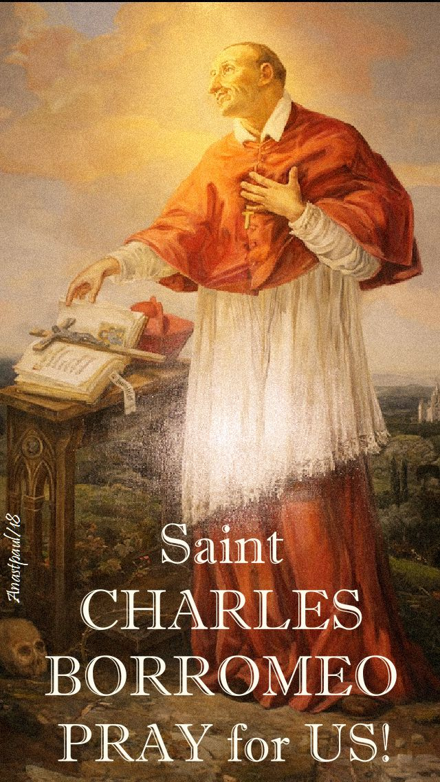 ST CHARLES BORROMEO PRAY FOR US 4 NOV 2018