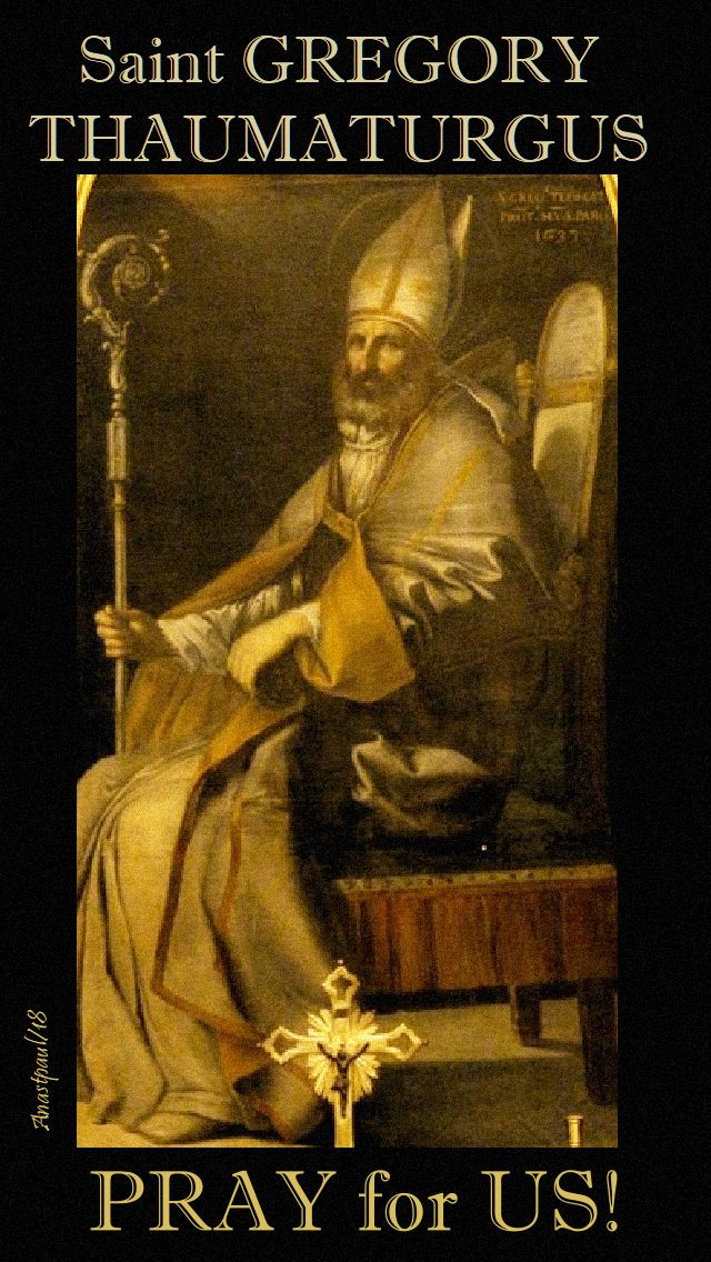 st gregory thaumaturgus pray for us - 17 nov 2018