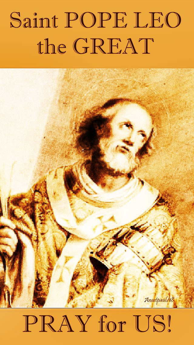 st pope leo the great pray for us 10 nov 2018