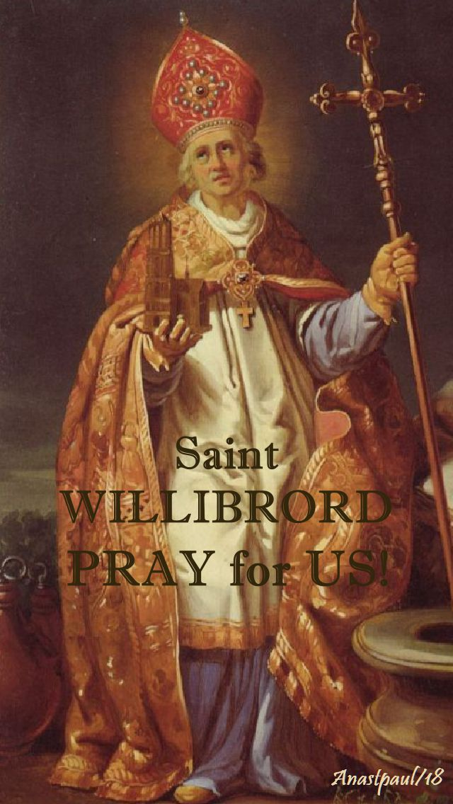 st willibrord pray for us 7 nov 2018