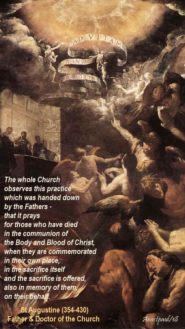 the whole church observes this practice - st augustine - 2 nov 2018