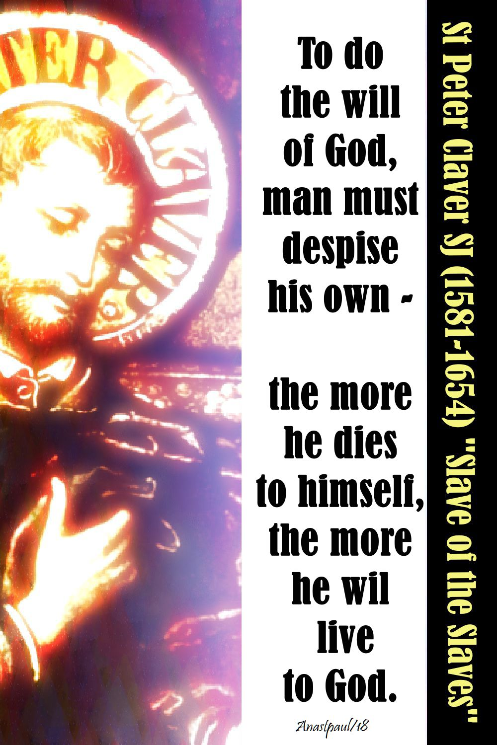 to do the will of god - st peter claver - 5 nov 2018 all jesuit saints