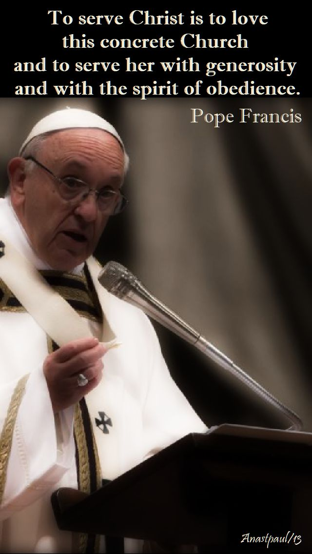 to-serve-christ-is-to-love-this-concrete-church-pope-francis-31-july-2018