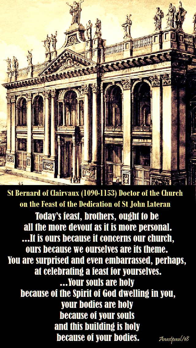 today's feast brothers - st bernard on the dedication of st john lateran 9 nov 2018