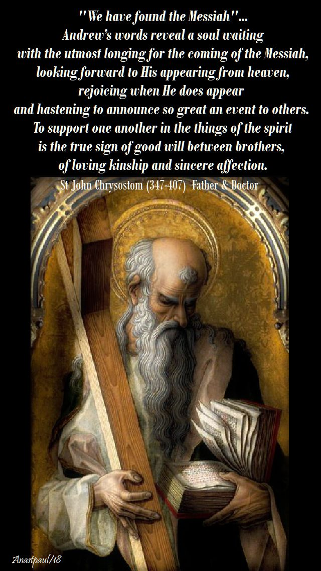 we have found the messiah - andrews words - st john chrysostom-30nov2018