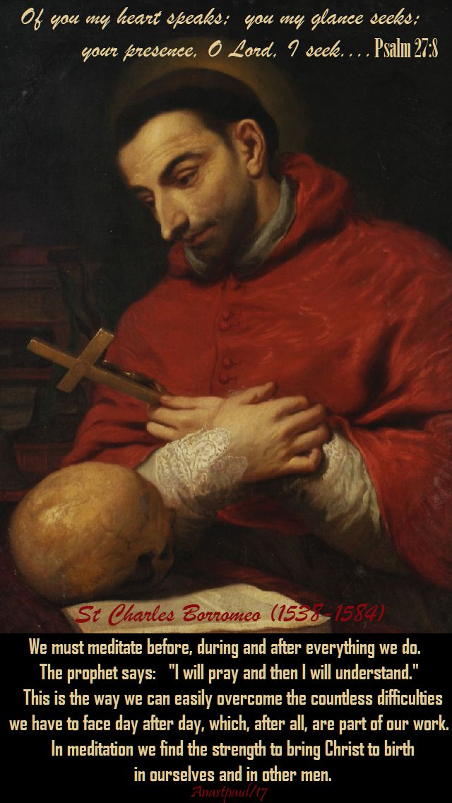 we-must-meditate-before-st-charles-borromeo-4-nov-2017