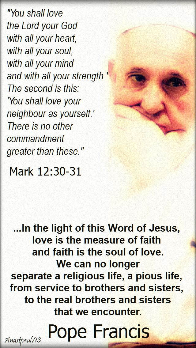 you shall love the lord your god - mark 12 30-31 - in the light of this word of jesus - pope francis - 4 nov 2018