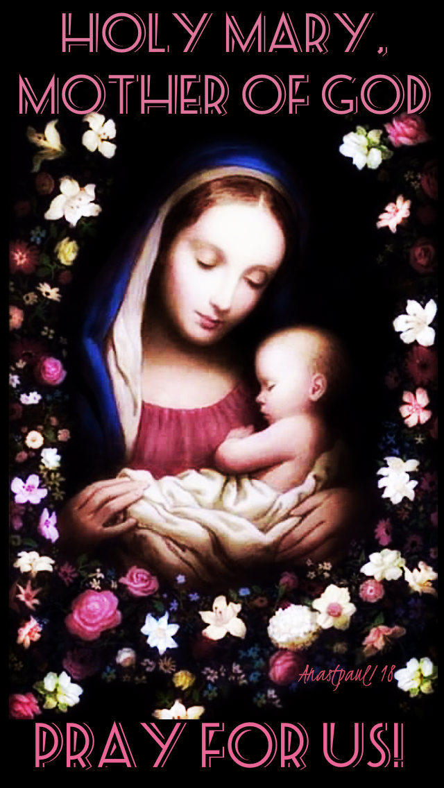 Holy Mary Mother of God pray for us 20dec2018