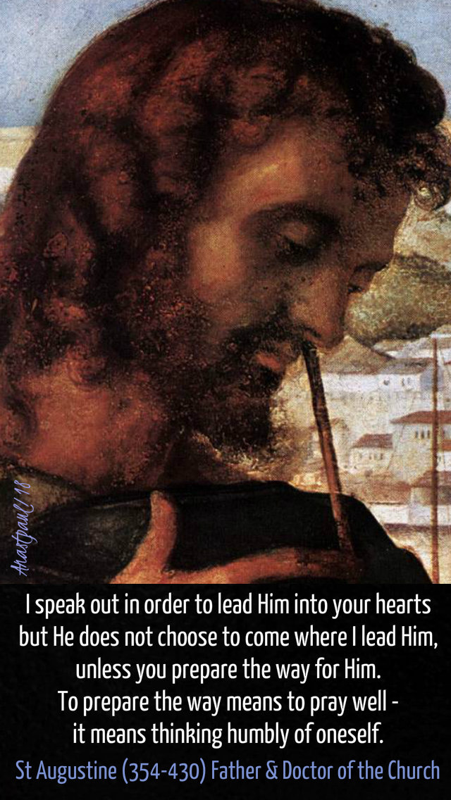 I speak out in order to lead Him - st augustine - 16 dec 2018