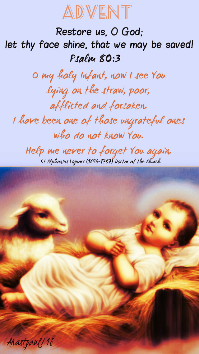 advent with st alphonsus psalm 80 3 restore us o lord -23dec2018