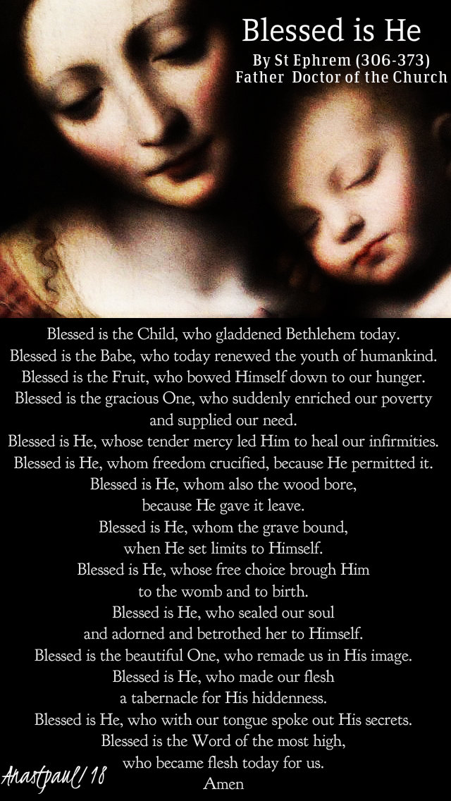 blessed is he by st ephrem 25 dec 2018