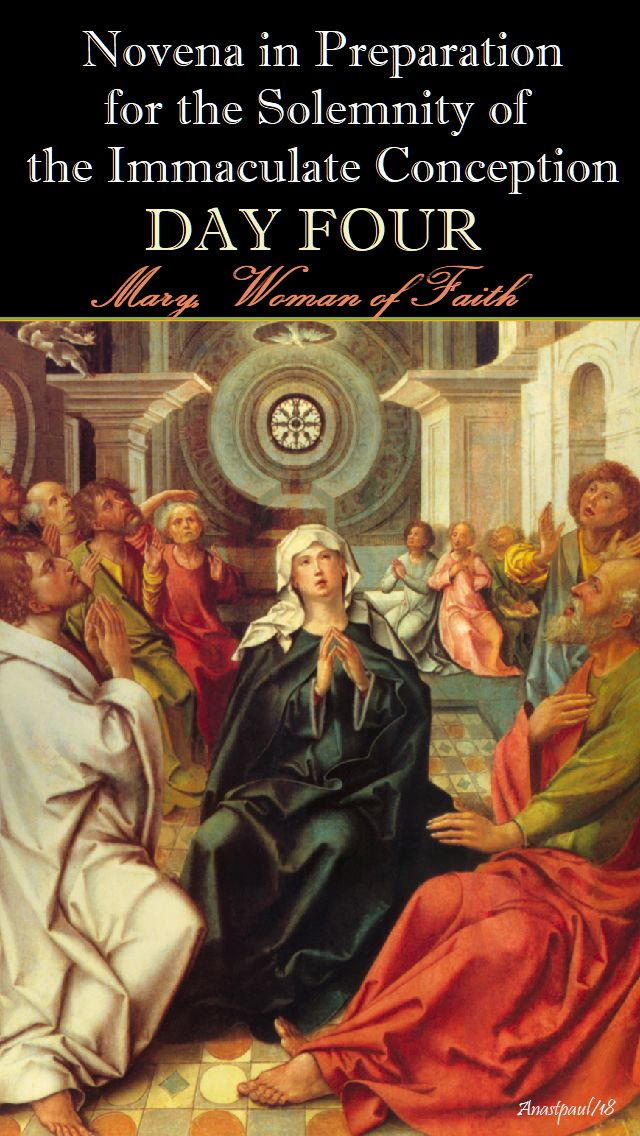 DAY FOUR - IMM CONCEPTION NOVENA - MARY WOMAN OF FAITH