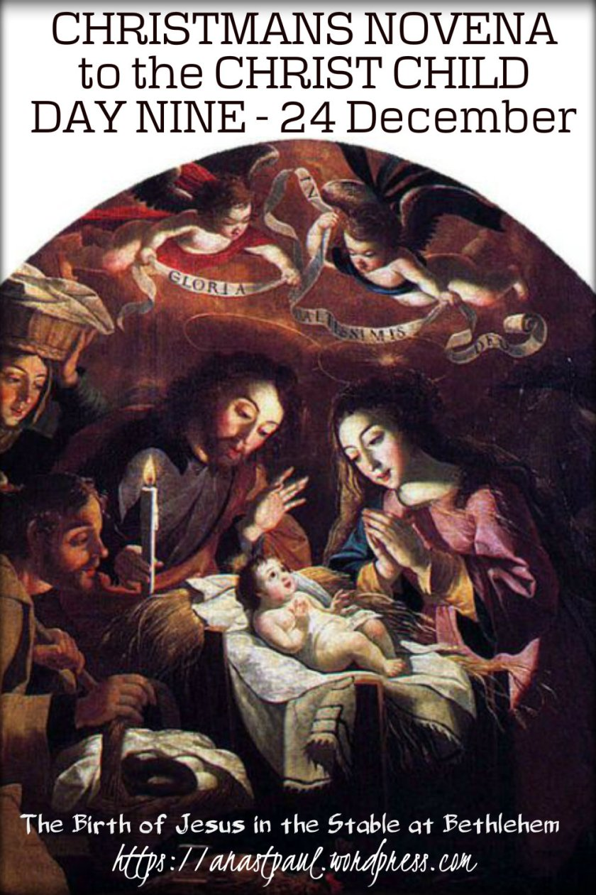 day nine christmas novena to the christ child - 24 dec 2018