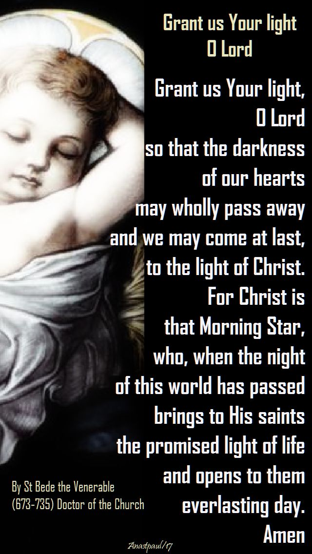 grant us your light o lord - st bede - 15 dec 2017