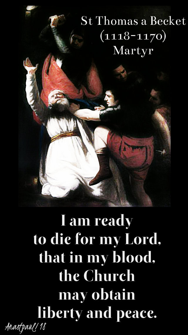 i am ready to die for my lord - st thomas a becket 29 dec 2018