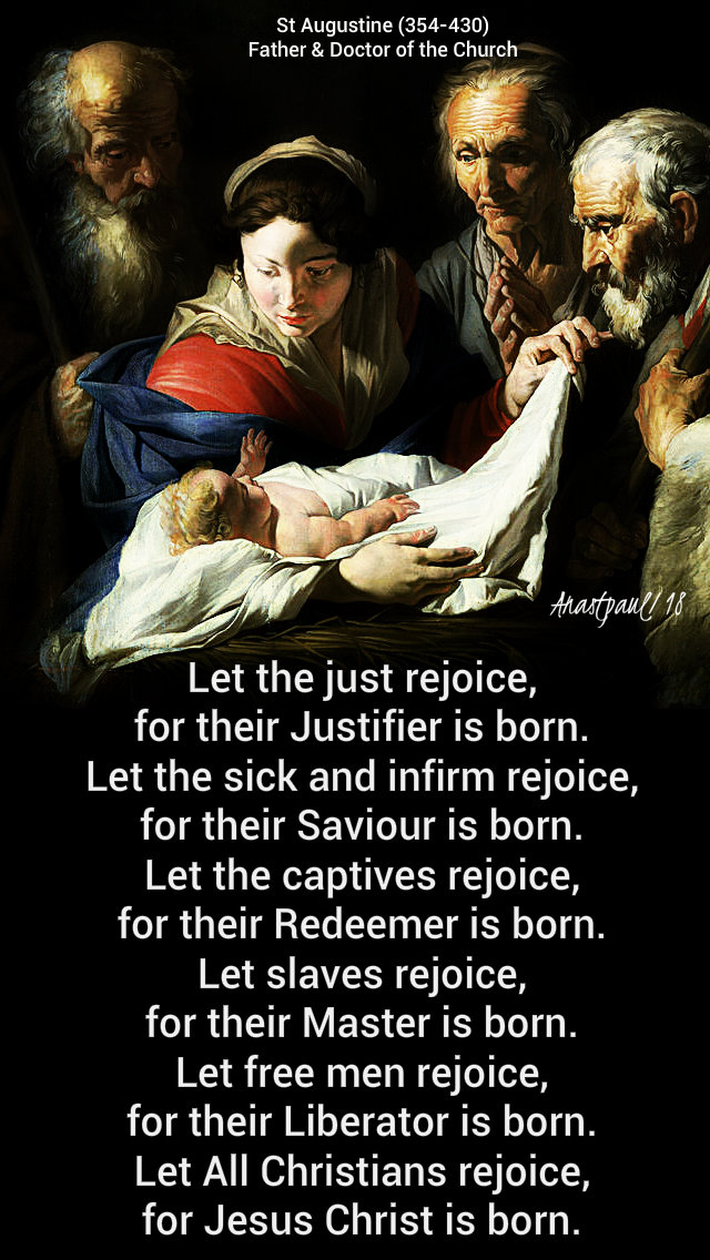 let the just rejoice for their justifier is born - st augustine 31 dec 2018