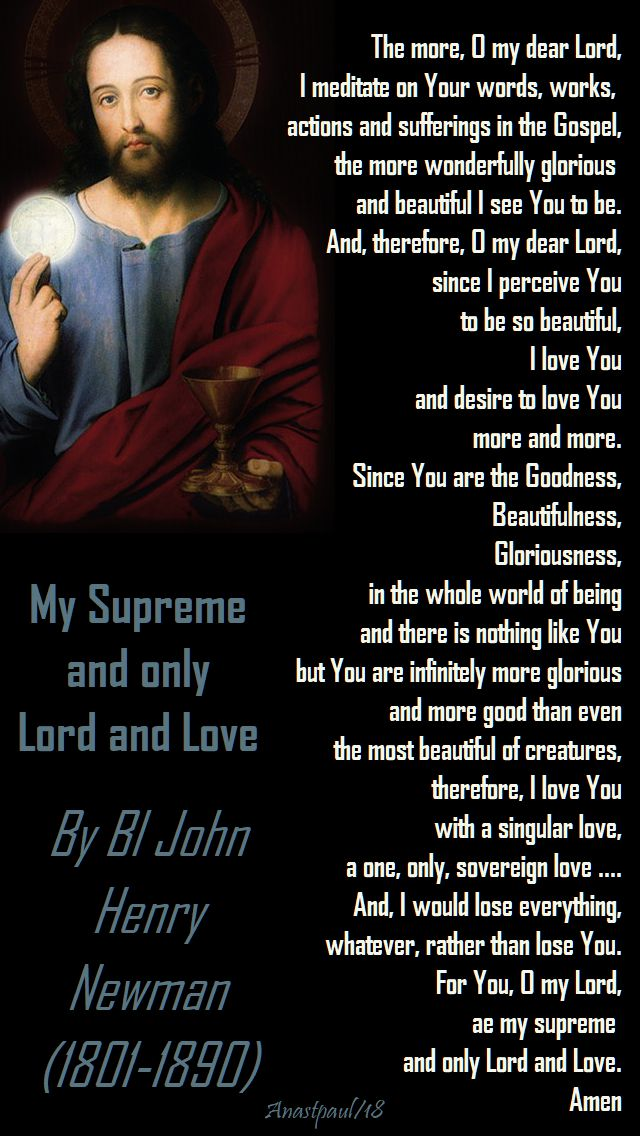 My supreme and only Lord and Love - bl john henry newman - 2 dec 2018