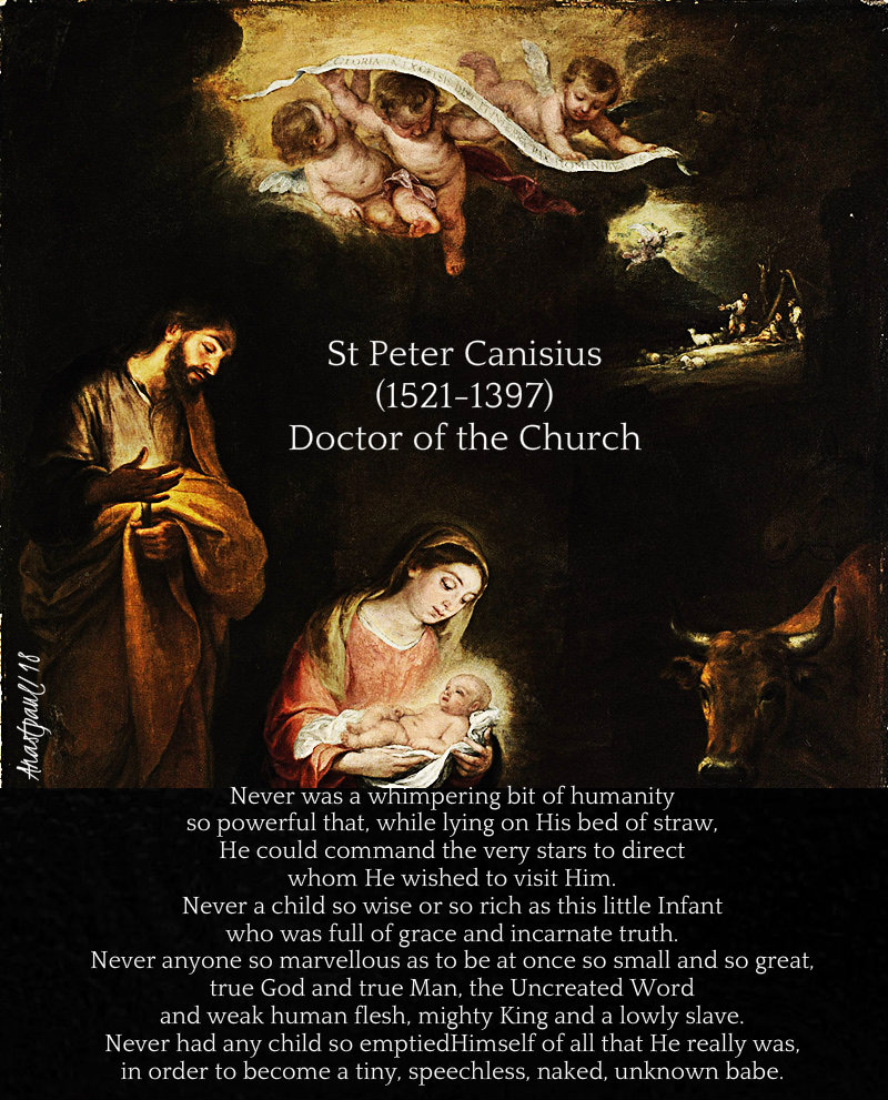never was a whimpering bit of humanity - st peter canisius - 25 dec 2018
