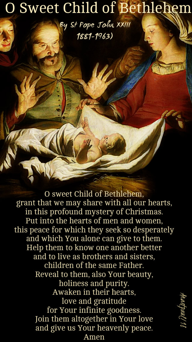 o sweet child of bethlehem by st pope john XXIII 24 dec 2018