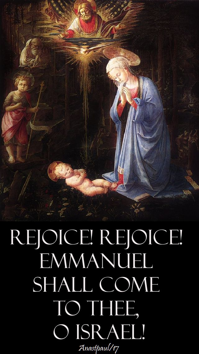 rejoice rejoice emmanuel shall come to thee o israel-19-dec-2017