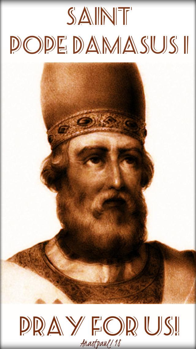 st pope damasus I pray fo us 11 dec 2018