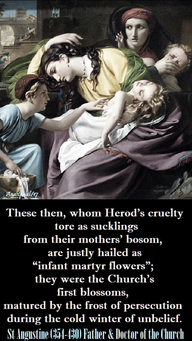 these-then whom herod's cruelty - st augustine-28-dec-2017