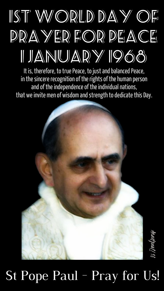 1st world day of prayer of peace - st popepaul VI 1 jan 1968 1 jan2019