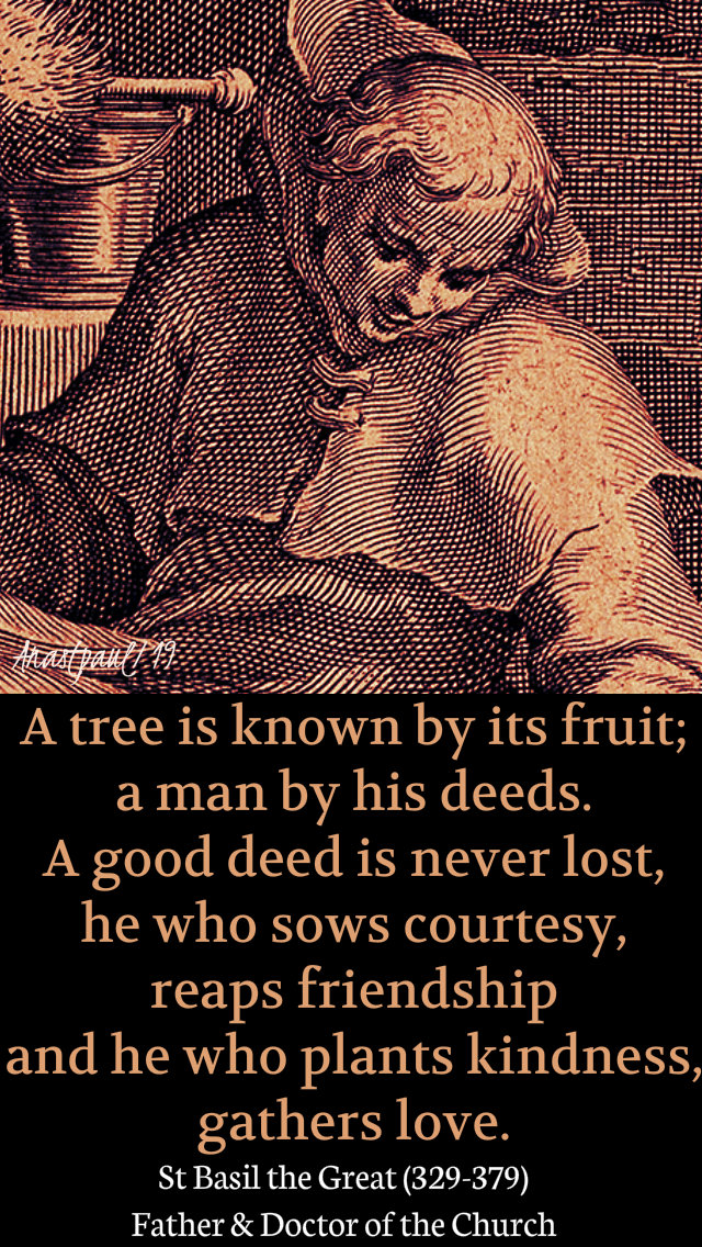 a tree is known by its fruits - st basil the great 2 jan 2019.jpg