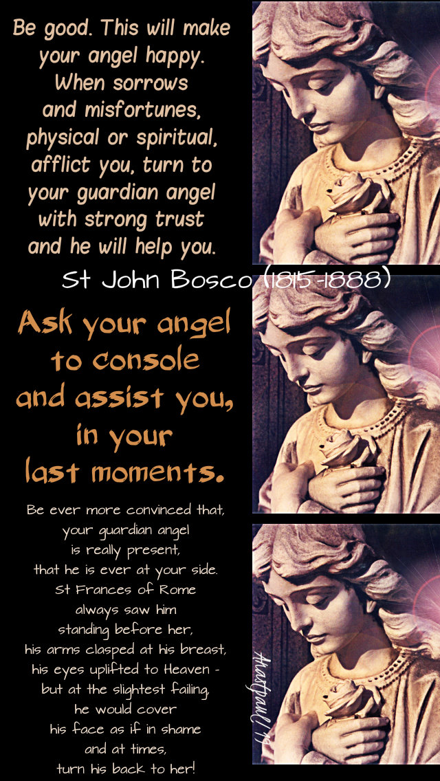 be good. ask your angel, be ever more convinced - st john bosco on angels - 31 jan 2019.jpg