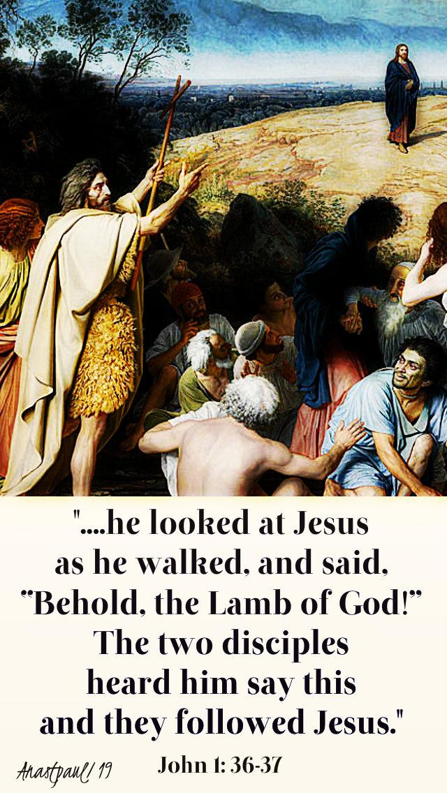 behold the lamb of god - john 1 36-37 4 jan 2019