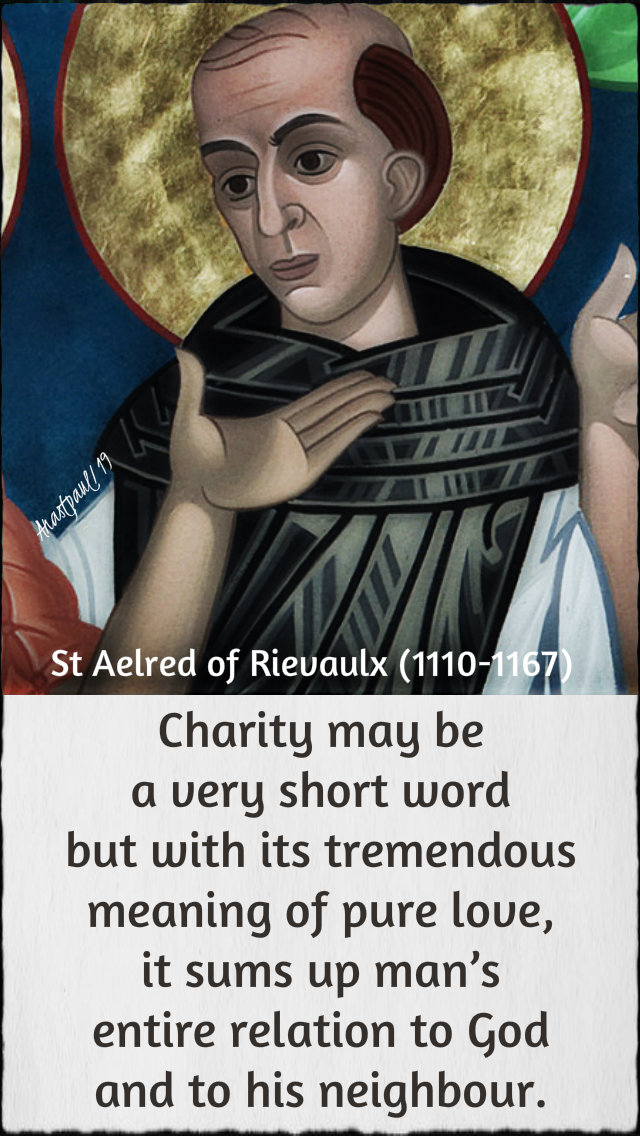 charity may be a very short word - st aelred - 12 jan 2019