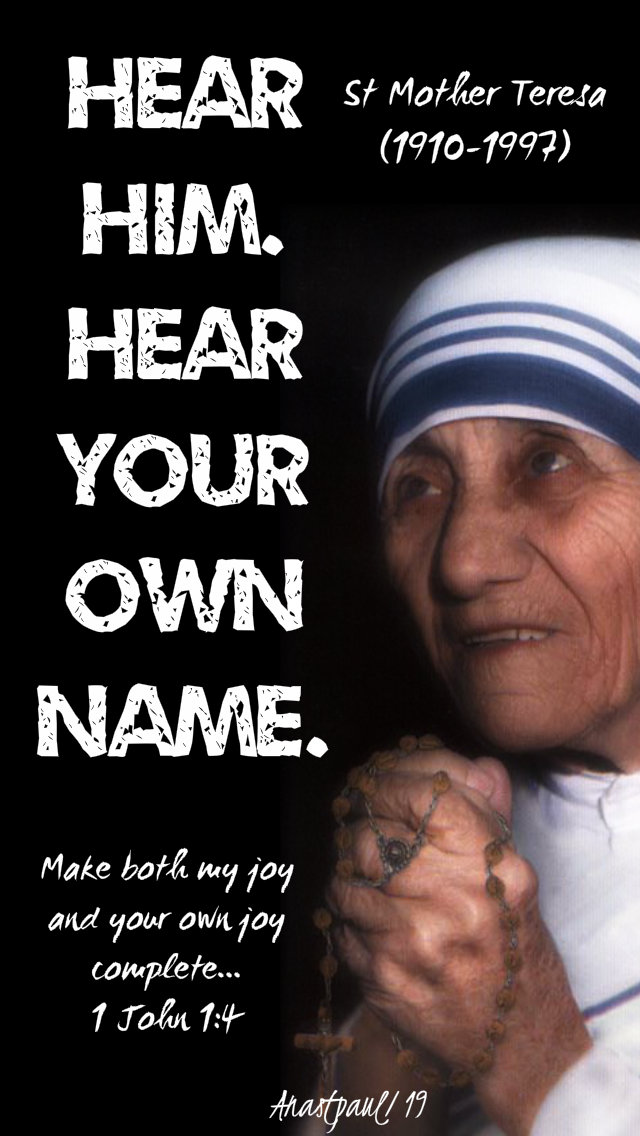 hear him. hear your own name - st mother teresa 14 jan 2019.jpg