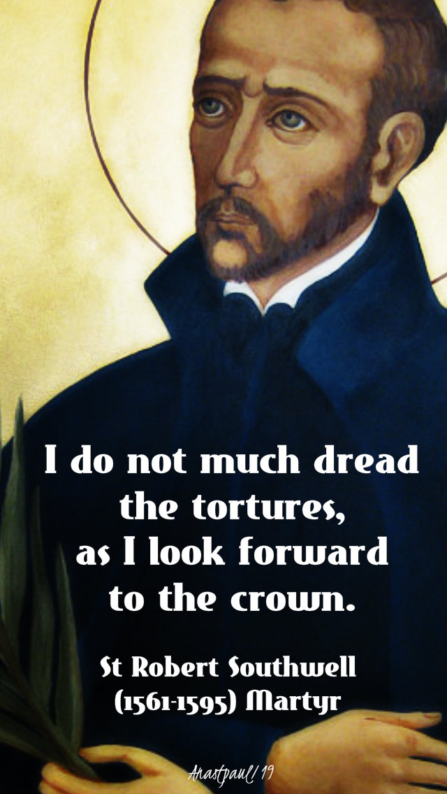 i do not much dread the tortures st robert southwell sj 21 jan 2019 on martyrdom.jpg