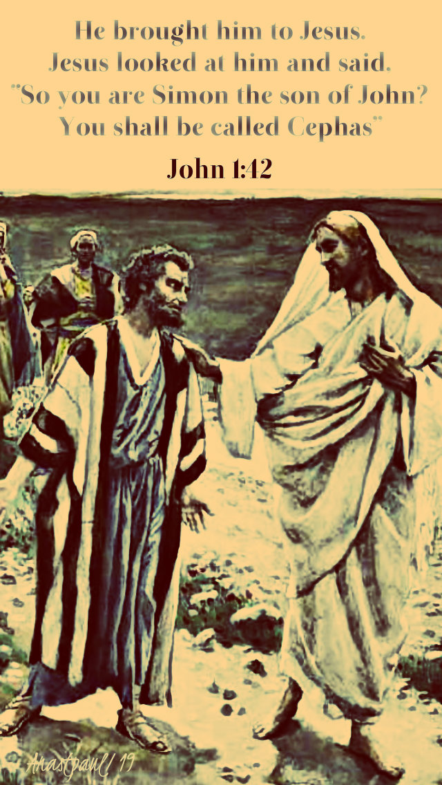 john 1 42 - he brought him to jesus, jesus looked at him 5 jan 2019.jpg