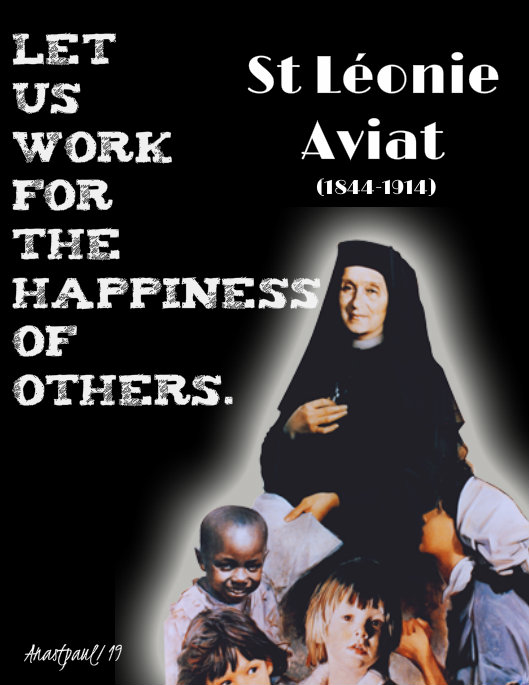 let us work for the happiness of others st leonie aviat 10 jan 2019.jpg