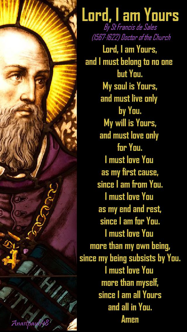 lord, i am yours by st francis de sales - 28 july 2018