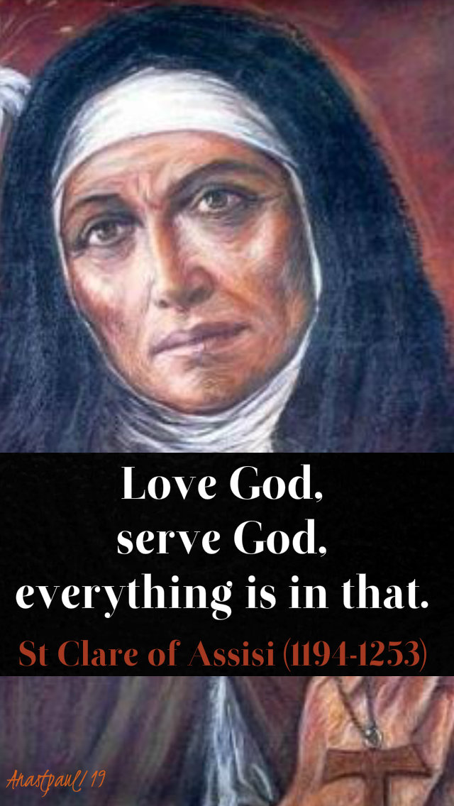 love god serve god everything is in that - st clare - 1 jan 2019