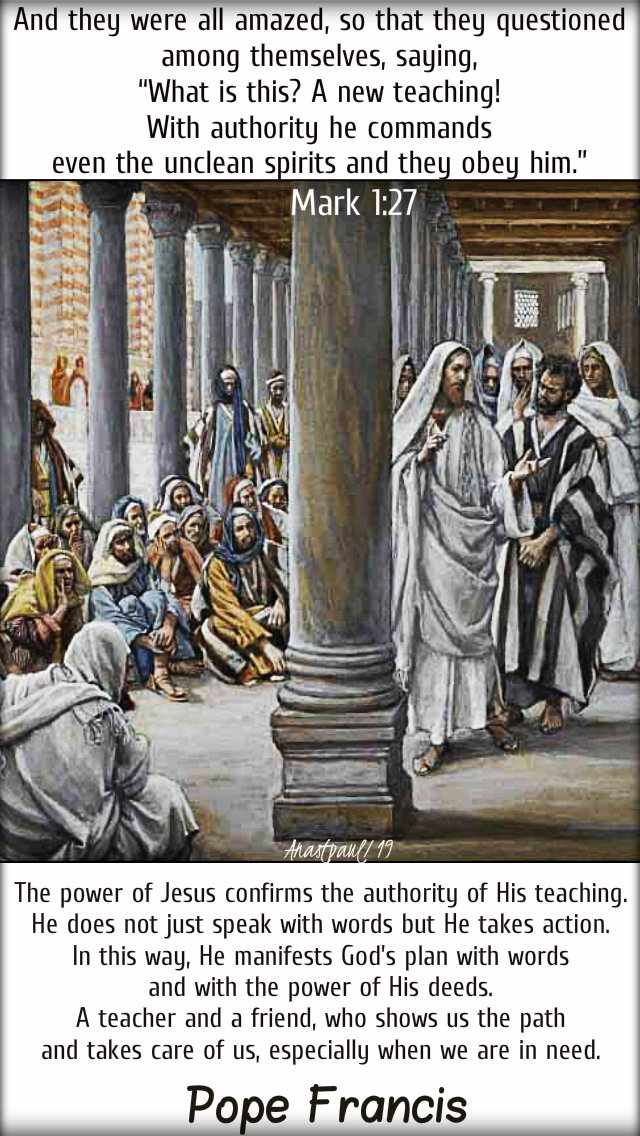 mark 1 27 and they were all amazed - the power of Jesus - pope francis 15jan2019.jpg