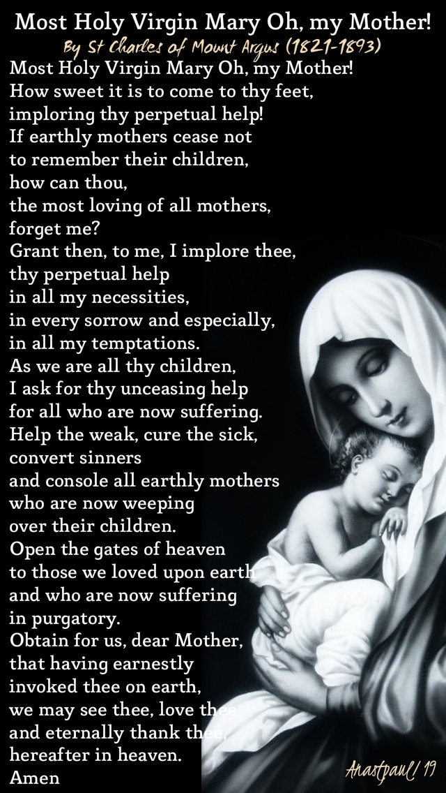 most holy virgin mary oh my mother by st charles of mount argus 2 -5 jan 2019