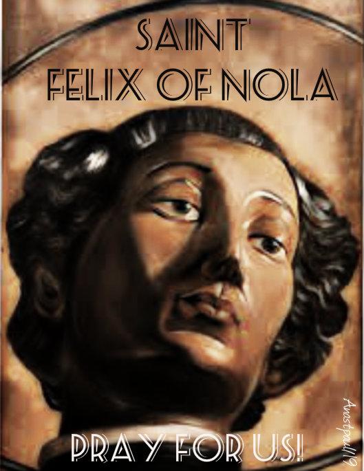 st felix of nola pray for us no 2 14 jan 2019.jpg
