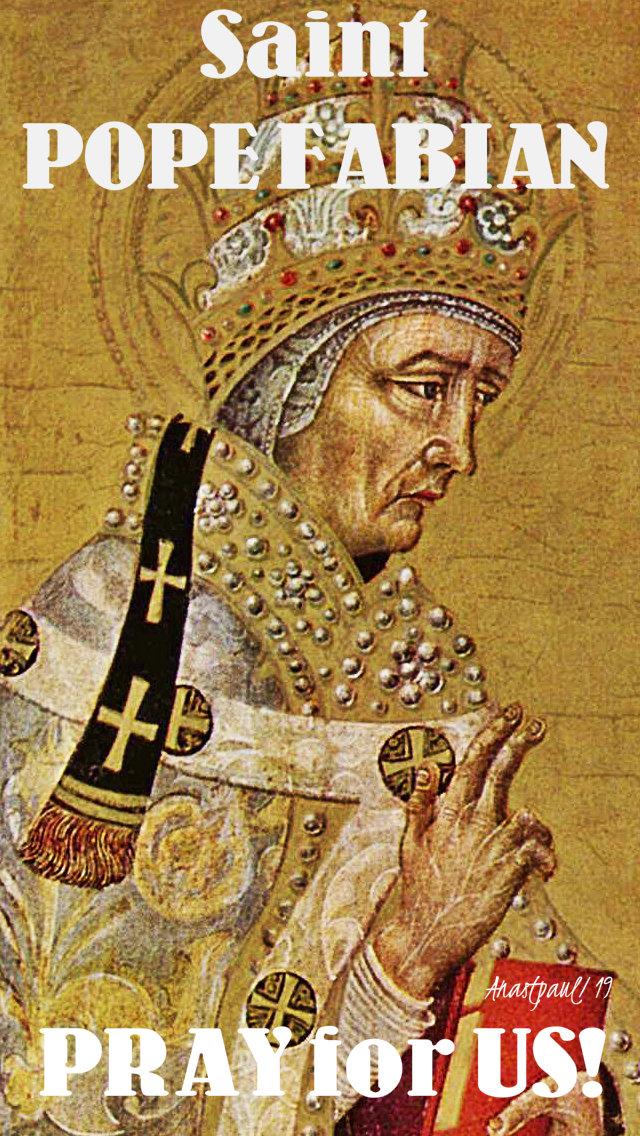 st pope fabian pray for us no 2 - 20 jan 2019